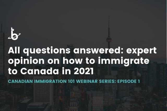 Canadian Immigration 101: Episode 1